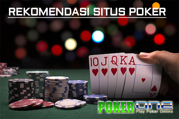 Rekomendasi Situs Poker Online